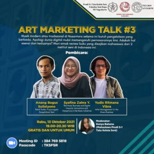 Kolaborasi ISI Yogyakarta dan ISI Surakarta Menyelenggarakan Art Marketing Talk (AMT) # 3